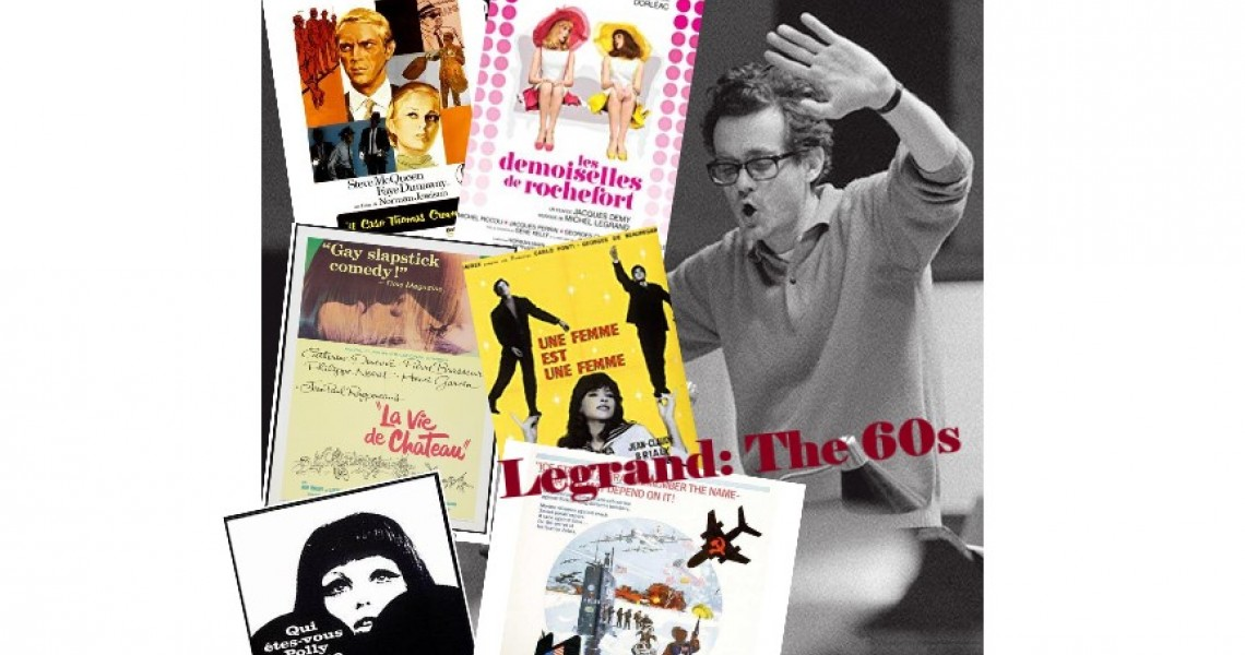 MICHEL LEGRAND: HIS FILM MUSIC DURING THE 60s